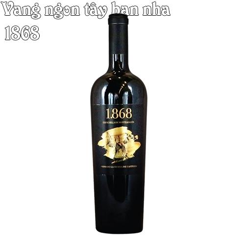 Vang Ngon Tây Ban Nha 1868 Giao Nhanh -0975405540